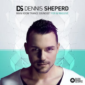 Dennis Sheperd - Main Room Trance Soundset for NI Massive